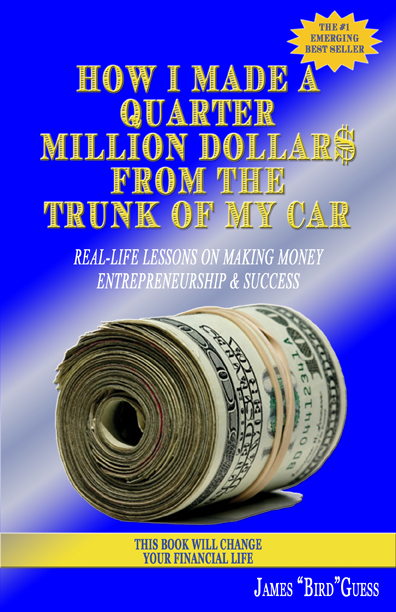How I Made a Quarter Million Dollar$ From the Trunk of My Car