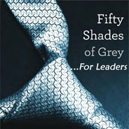 Fifty Shades of Grey for Leaders